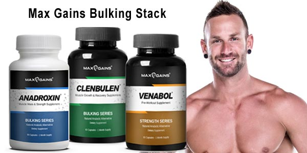 Max Gains Bulking Stack With Anadroxin